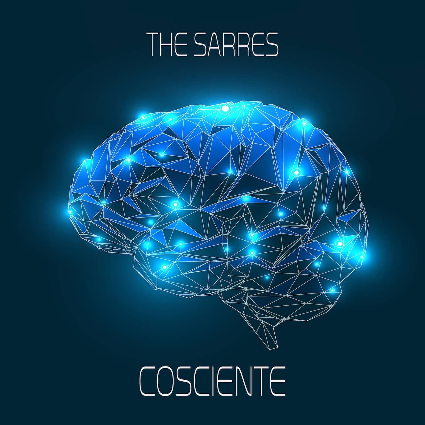 """The Sarres – """"Cosciente"""""""
